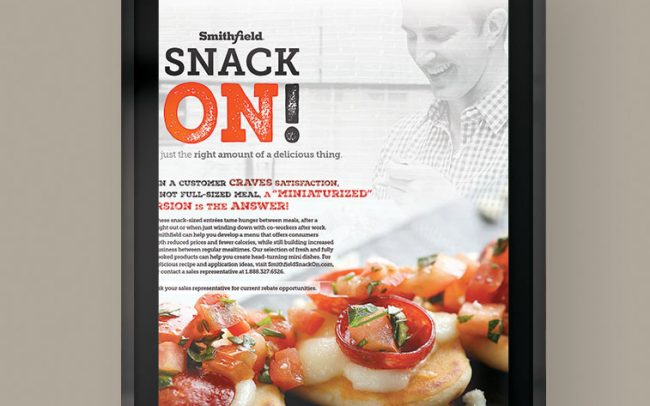 A foodservice marketing poster created by Foodmix for Smithfield with the words Snack On